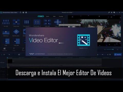 - Descargar El Mejor Editor De Videos Para Computadora 2017 ❤