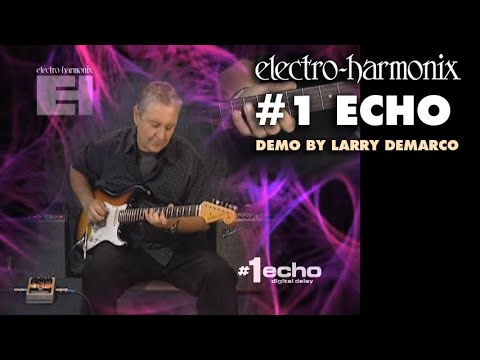 #1 Echo - Demo by Larry DeMarco - Digital Delay