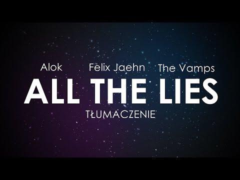 Alok Felix Jaehn The Vamps - ALL THE LIES Tłumaczenie PL