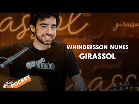 GIRASSOL - Whindersson Nunes | CIFRA CLUB POCKET