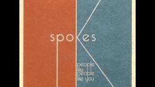Spokes - We Like To Dance And Steal Things