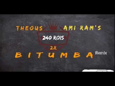 Bitumba remix  By Theous ft Ami Ram's_240rois by Theous3
