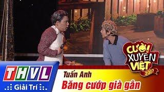 """THVL   Cười xuyên Việt 2017 - Tập 15 [1]: Tuấn Anh lên kế hoạch """"cướp"""" ngân hàng"""