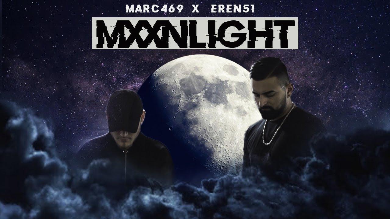 MARC469 x EREN51 - MXXNLIGHT (Official Video)