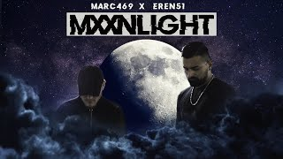 MARC469 x EREN51 - MXXNLIGHT (Official Video)