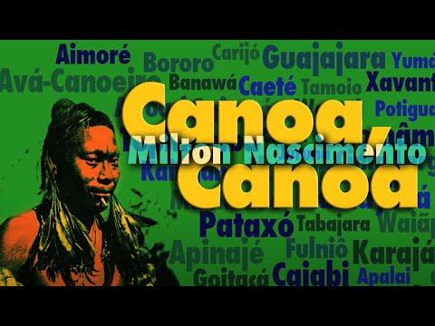 Canoa, Canoa - Milton Nascimento