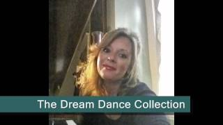 The Dream Dance Collection by Carolyn Marie