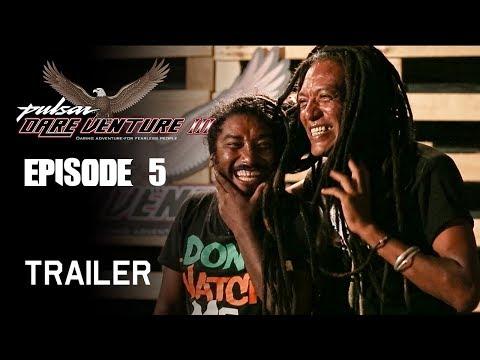 Pulsar Dare Venture Season 3 || Episode 5 Trailer