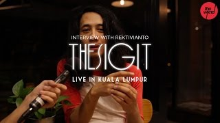 Gambar cover The Sigit | Interview ( for The Sigit Live In Kuala Lumpur, at Bentley Auditorium)