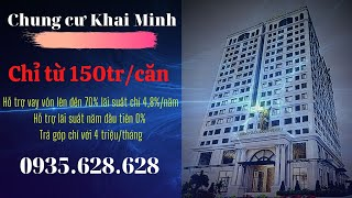 Chung Cư Khai Minh, Khai Quang, Vĩnh Yên, Vĩnh Phúc chính thức mở bán chỉ với 150tr/căn