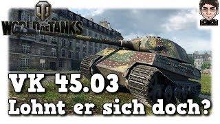 World of Tanks - VK 45.03, lohnt er sich doch? [deutsch | gameplay]