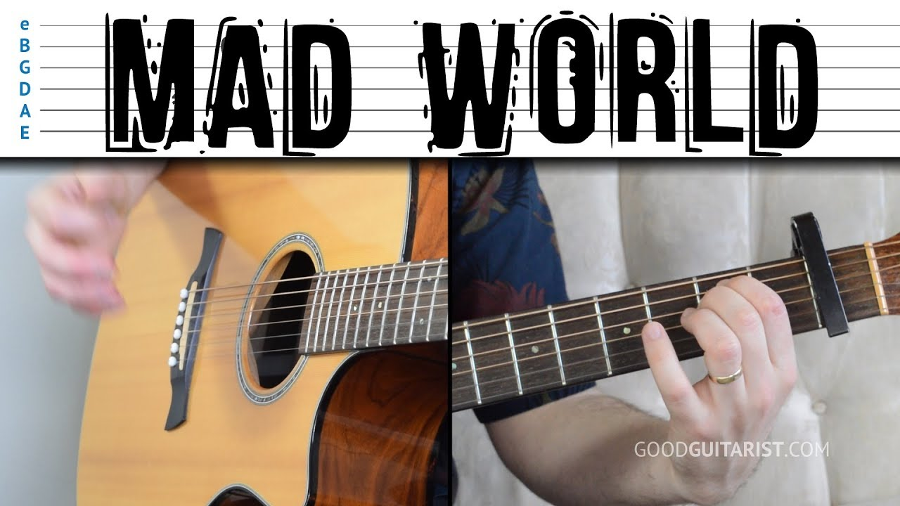 Mad World Easy Guitar Tutorial Chords Strumming And Melody Youtube