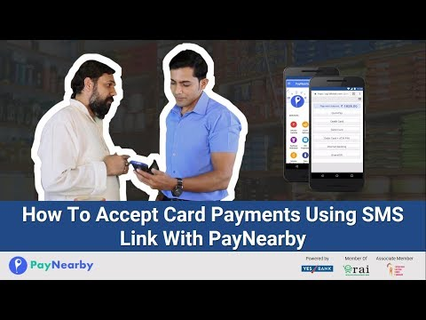 Accept Credit & Debit Card Payments Using SMS Link With PayNearby | No Need For A Pos Machine