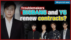 BIGBANG comeback in 2020? 3rd contract renewal with YG