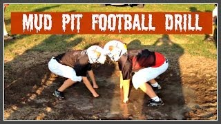 MUD PIT FOOTBALL DRILL