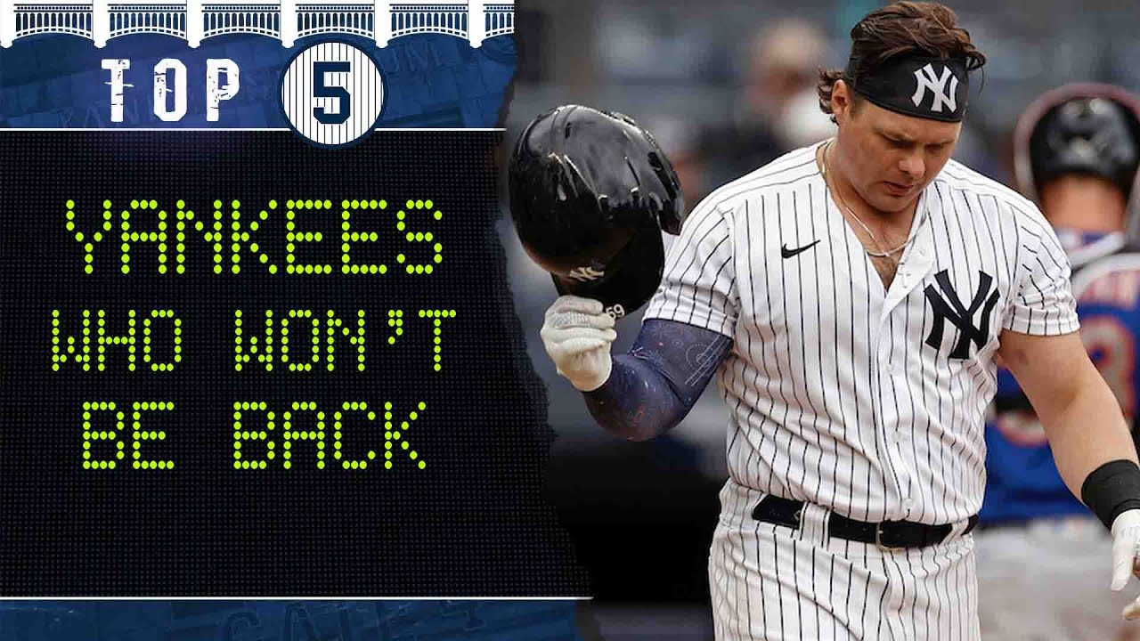 Download Top 5    Yankees who won't be back in 2022
