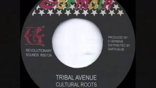 Download CULTURAL ROOTS ~ TRIBAL AVENUE (GERMAIN)  REGGAE MP3 song and Music Video
