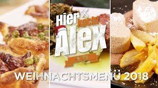 Hier kocht Alex - Weihnachtsmenü 2018 🎄 / PETA