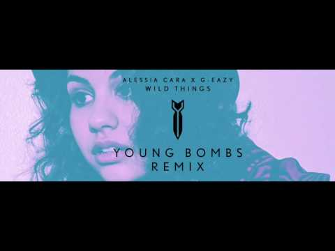 Alessia Cara X G-Eazy - Wild Things (Young Bombs...