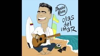 Daniel Huen - Olas Del Mar (Cover Audio) /Música nueva 2016