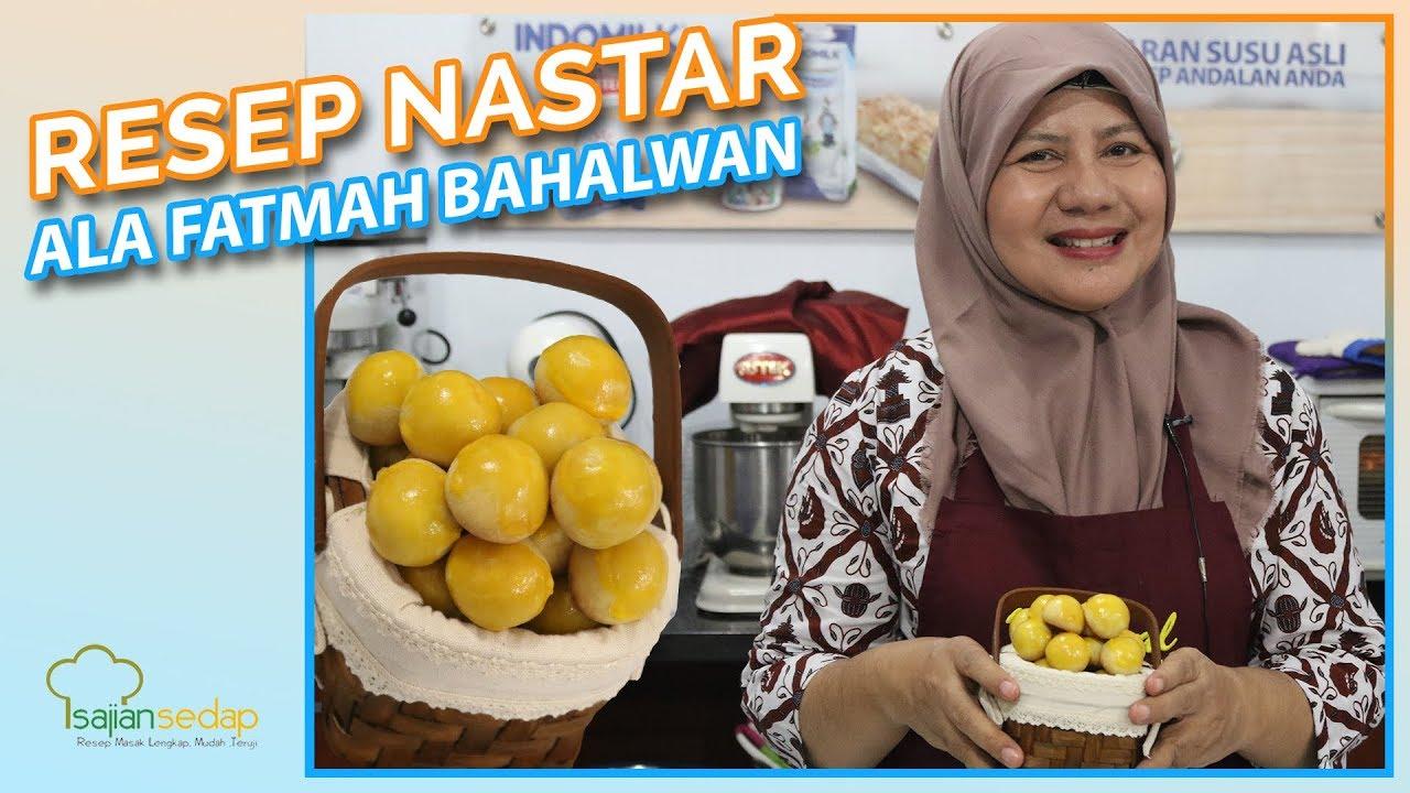 Resep Nastar Ala Fatmah Bahalwan Natural Cooking Club Dijamin Sukses Youtube