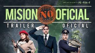Misión No Oficial - Trailer Oficial