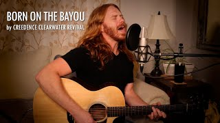 """""""Born on the Bayou"""" by CCR - Adam Pearce (Acoustic Cover)"""