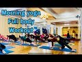 Morning yoga full body workout | Master Ranjeet Singh Bhatia | yoga class | yoga Vietnam