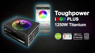 Thermaltake Toughpower iRGB PLUS Power Supply - DPS G Riing RGB Mobile App