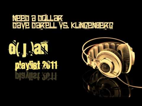 Need a Dollar - Dave Darell vs. Klingenberg