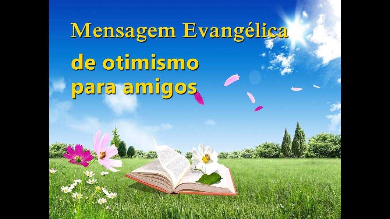 Mensagem Evangélica Para Amigos