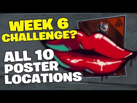 Fortnite Week 6 Challenges.Spray Over Different Carbide And Omega Posters,All 10 Poster Locations