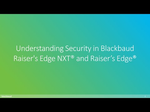 Understanding Security in Blackbaud Raiser's Edge NXT® and Raiser's Edge®