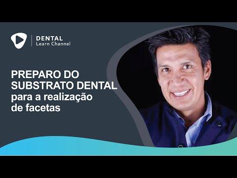 Preparo do Substrato Dental Para a Realização de Facetas