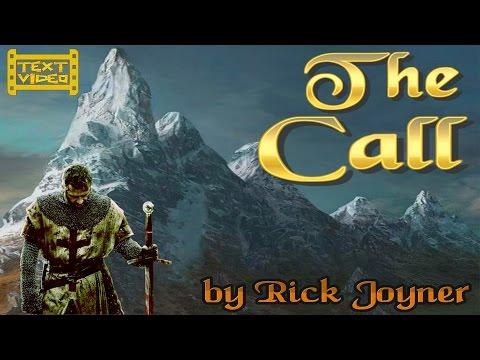 TextVideo: The Call by Rick Joyner