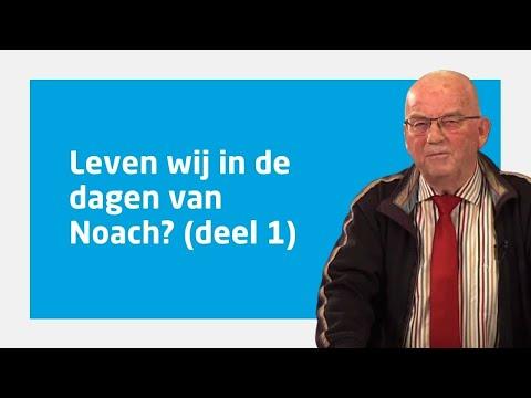 Ds. Dick Langhenkel Over 'Leven Wij In De Dagen Van Noach?' (deel 1)
