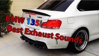 BMW 135i Best Exhaust Sounds Compilation