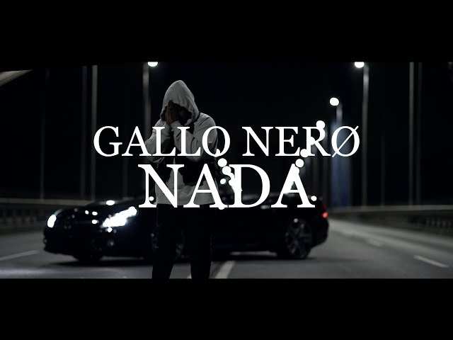 GALLO NERØ - Nada (prod. By Gorex, Gallo Nero)