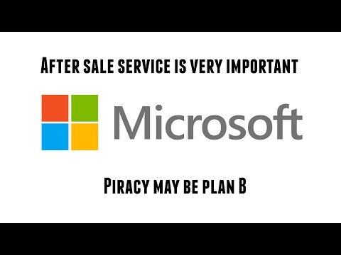 Microsoft supports Pirates - Don't piss off your customer