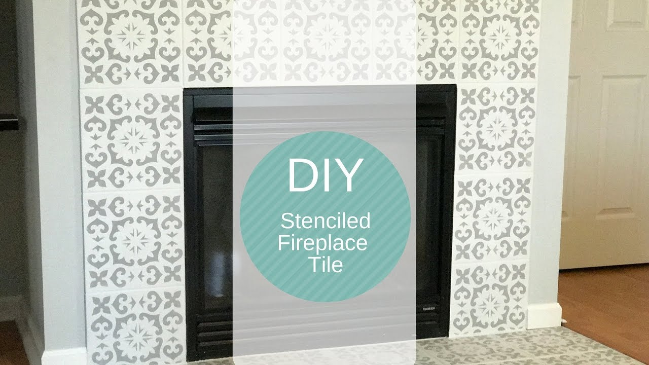 DIY Stenciled Fireplace Tiles/Fireplace Makeover - YouTube