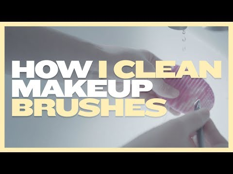 How I Clean Makeup Brushes