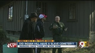 Was Indian Hill home site of slave graveyard?
