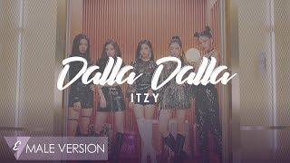 MALE VERSION | ITZY - DALLA DALLA