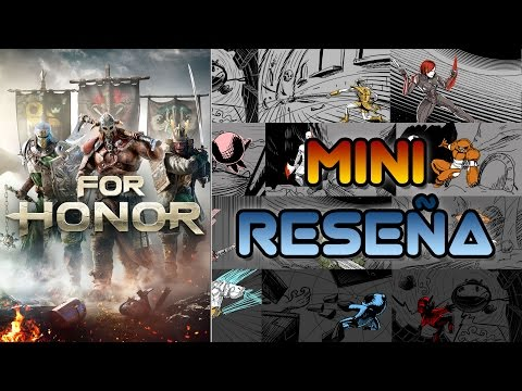 Mini Reseña For Honor | 3 Gordos Bastardos