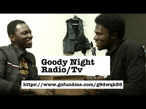 Goody Night Radio: Gbenga Ayeni (Guest 1)
