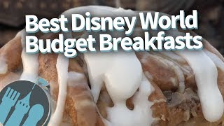 The BEST Disney World Budget Breakfasts