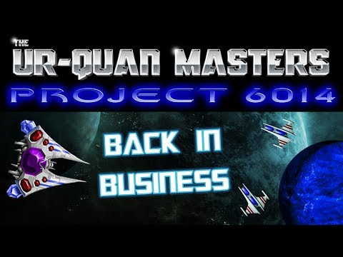 UQM Project 6014 #1 - Back In Business