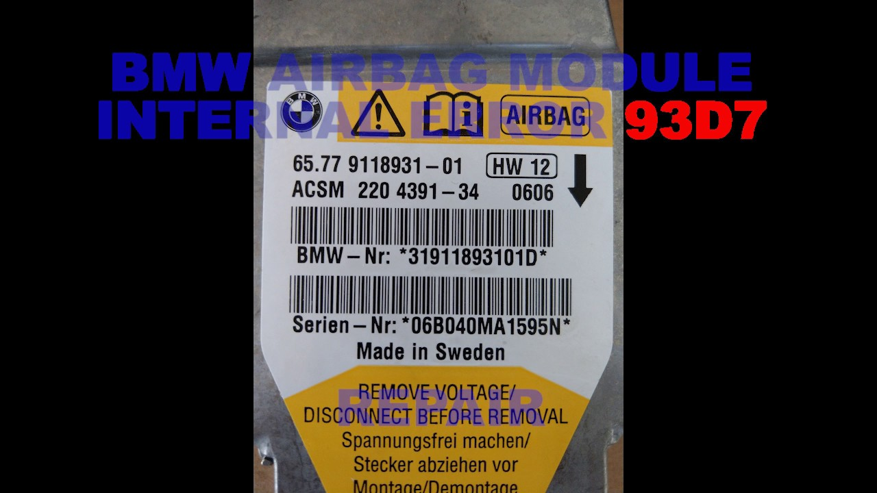 BMW AIRBAG MODULE INTERNAL ERROR 93D7 REPAIR !!! - YouTube