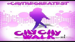 chythegreatest chy chy walk
