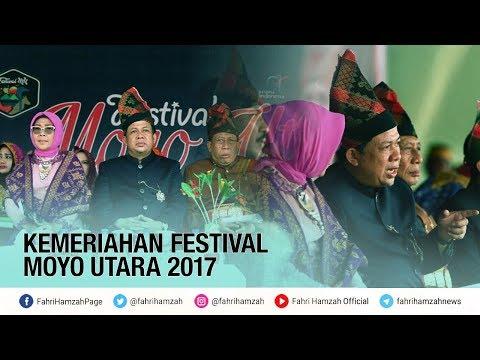 Fahri Hamzah Membuka Festival Moyo Utara 2017 (video lengkap)